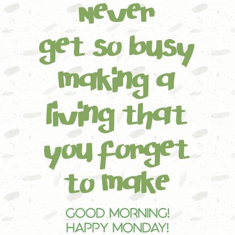 Life Monday Morning Quotes