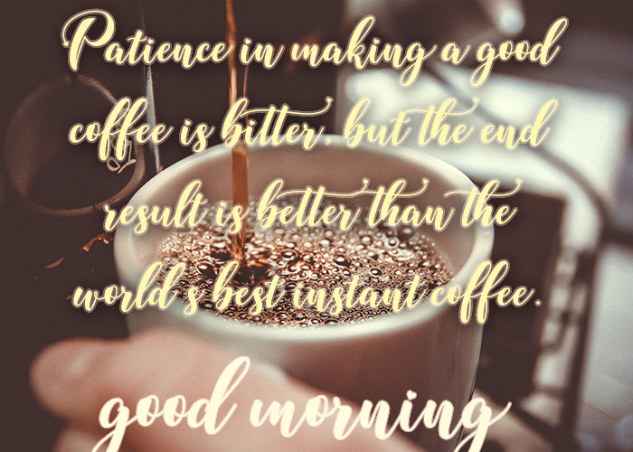 Sweet Quotes with Coffee Images for Morning